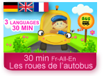 Les roues de l'autobus - Wheels on the bus - 3 langues Français - Allemand - Anglais